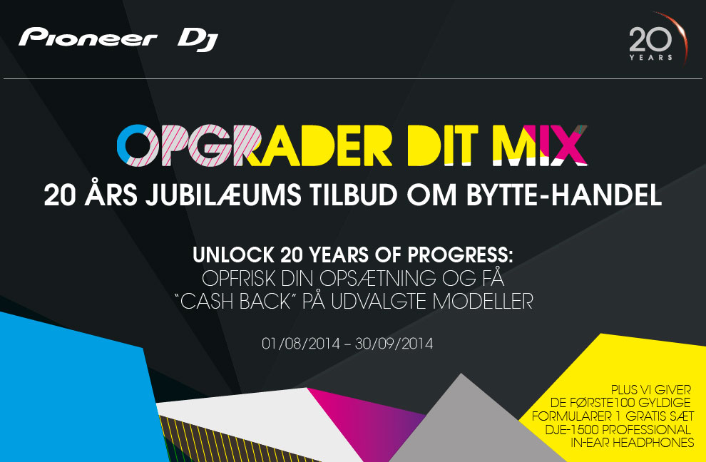 Pioneer Opgrader din Mix Promotion