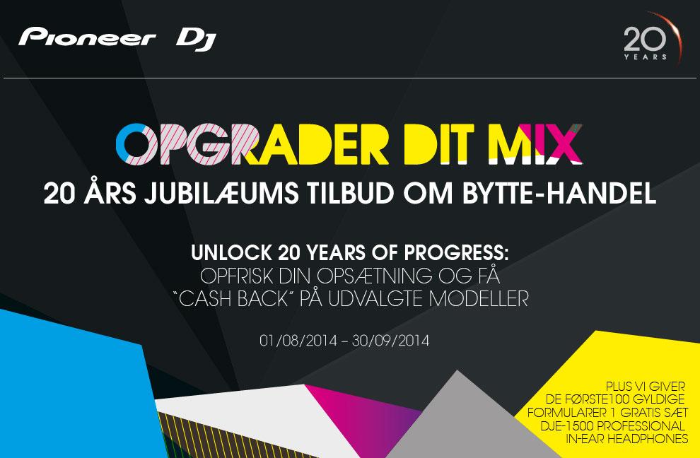 Pioneer Opgrader din Mix Promotion