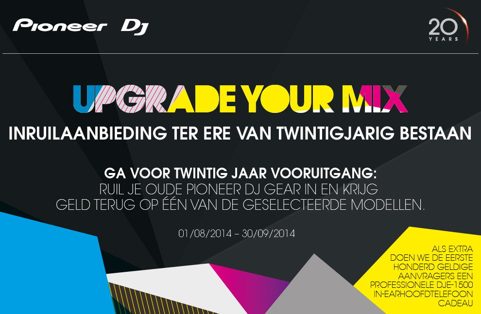 Pioneer Upgrade Your Mix-actie