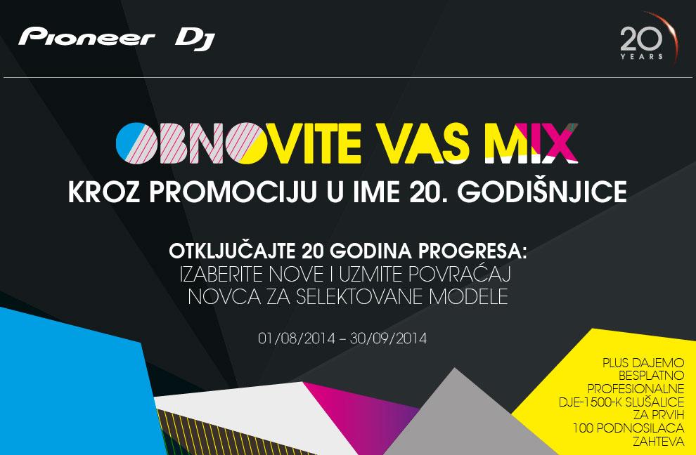 Pioneerova promocija Nadogradi svoj Mix